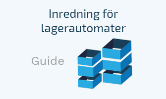 Guide inredning lagerautomater